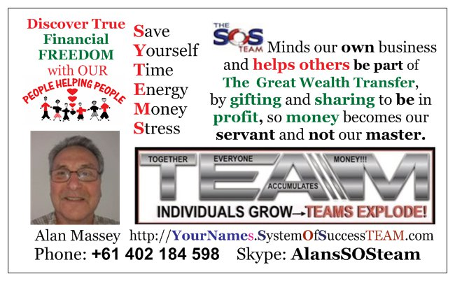 The SOSteam minds our own business and helps others be part of the Great Wealth Transfer