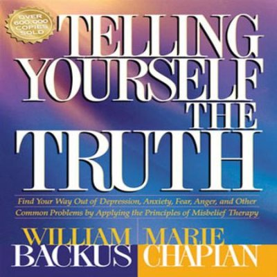 Telling Yourself the Truth Change your thinking change your life